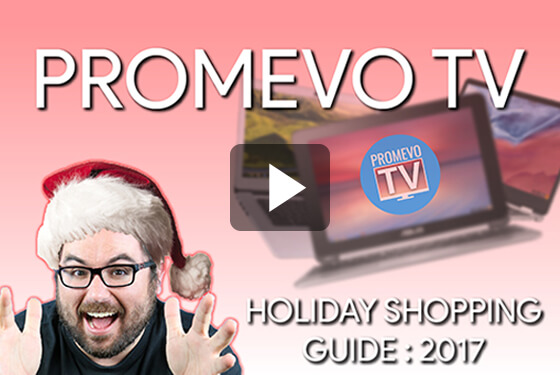 Best Chromebooks of 2017 - Promevo's Holiday Shopping Guide!!