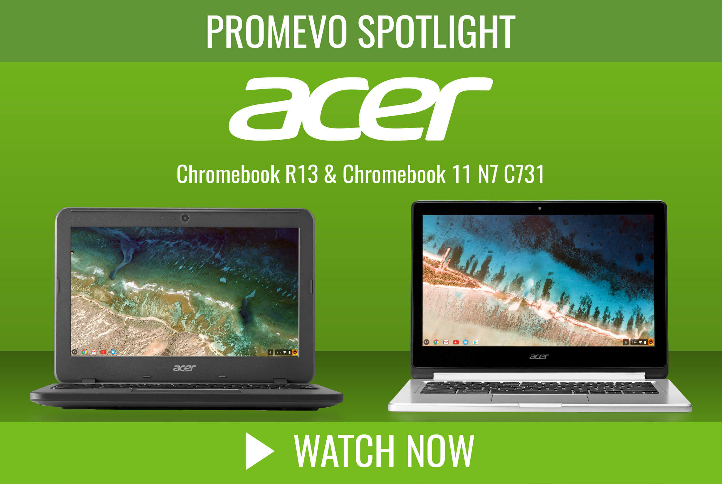 Product Spotlight: The Acer R13 and Acer C731T (N7 11)