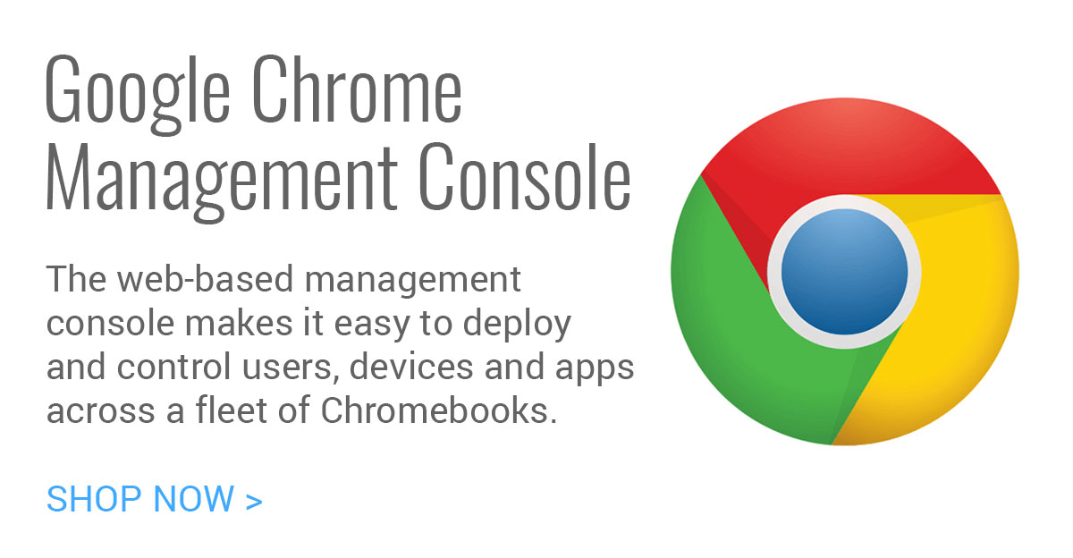 Google Chrome Management Console, Education Perpetual License