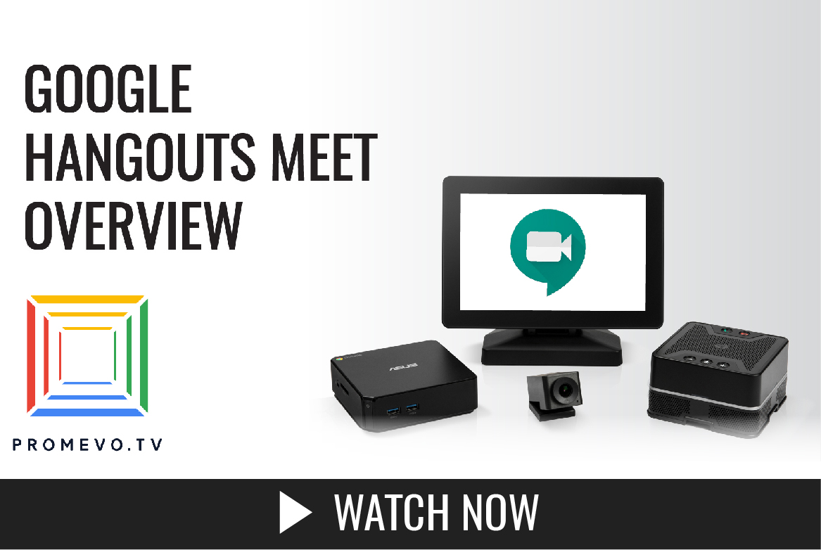 Google Hangouts Meet Kit Overview from Promevo.TV